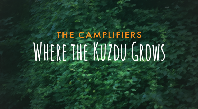 Where the Kudzu Grows